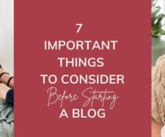 7 Important Things To Consider Before Starting A Blog