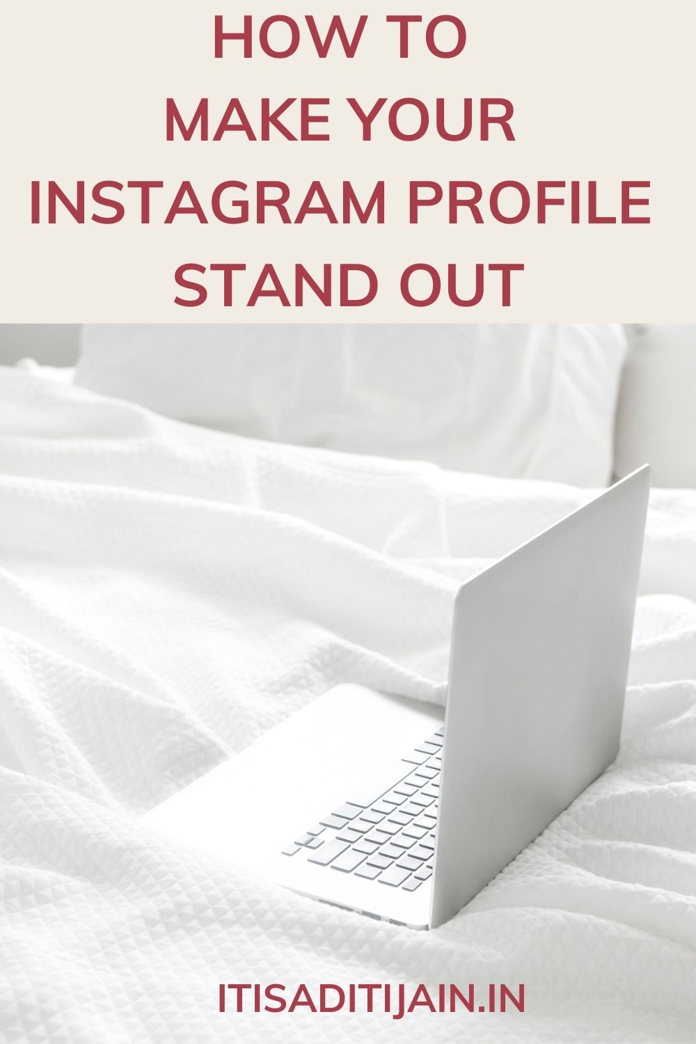 How To Make Your Instagram Profile Stand Out